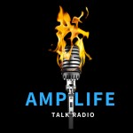 Amp Life Talk Radio and Ampnation Magazine